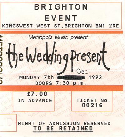 The Wedding Present ticket 07/12/92